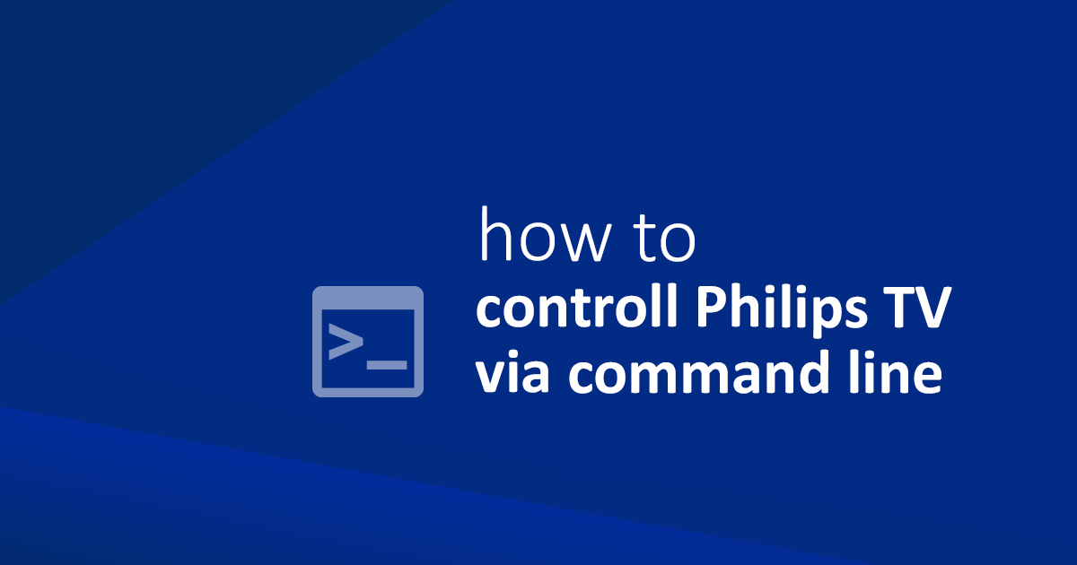 How to controll Philips TV via command line | Lukáš Mešťan